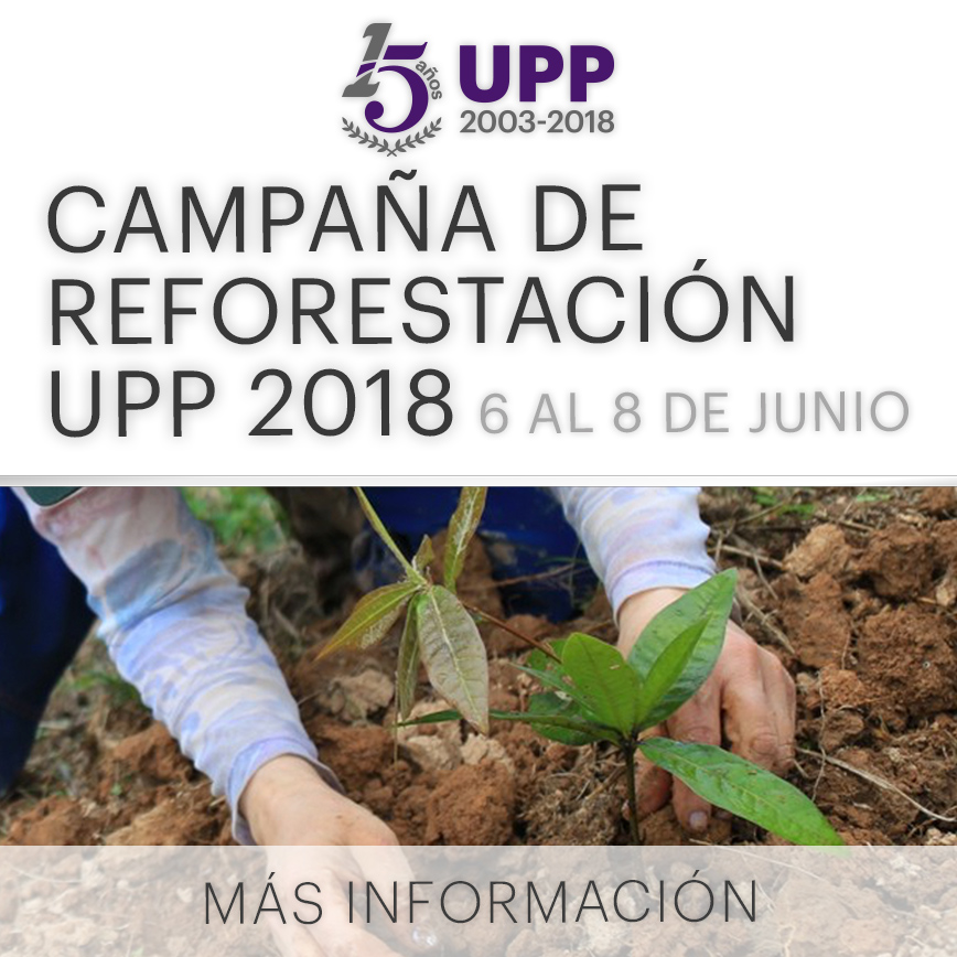 Campaña de reforestación UPP 2018